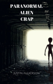 Paranormal Alien Crap