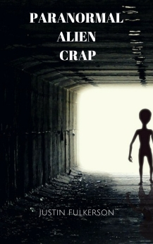 Paranormal Alien Crap